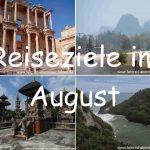 Reiseziele im August
