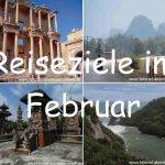Reiseziele im Februar