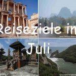 Reiseziele im Juli