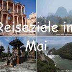 Reiseziele im Mai