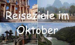 Reiseziele im Oktober