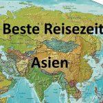 Beste Reisezeit für Länder in Asien